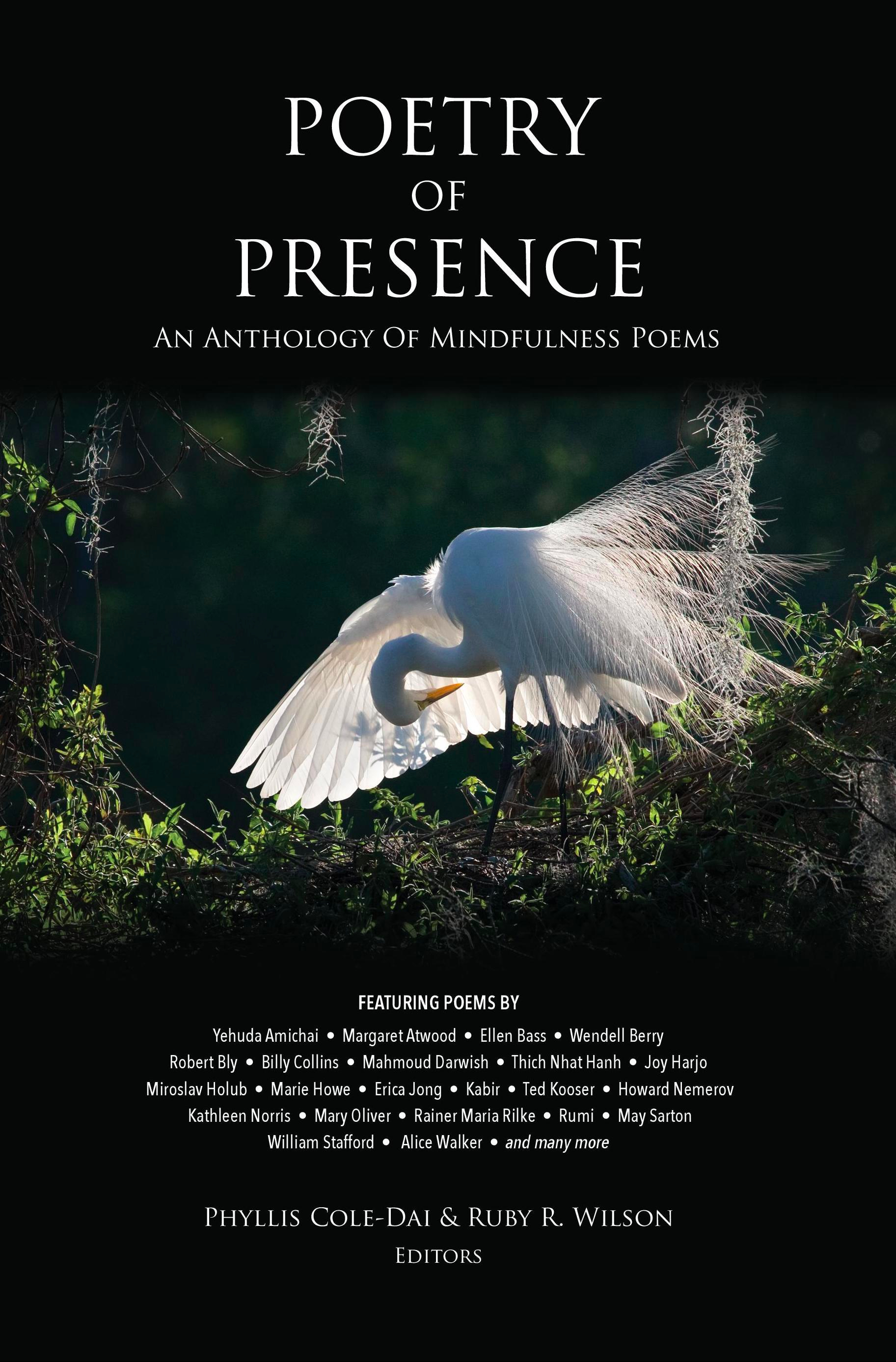Poetry Of Presence Ndash An Anthology Mindfulness Poems